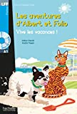 Lff A1. Albert et folio: vive les vacances! Con CD Audio formato MP3. Con espansione online