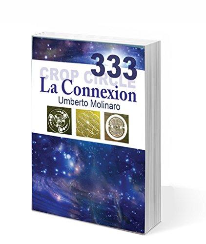 crop circle 333 la Connexion par Molinaro Umberto