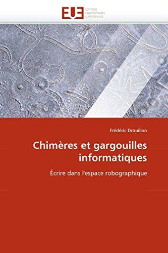 Chimères et gargouilles informatiques par Frédéric Drouillon
