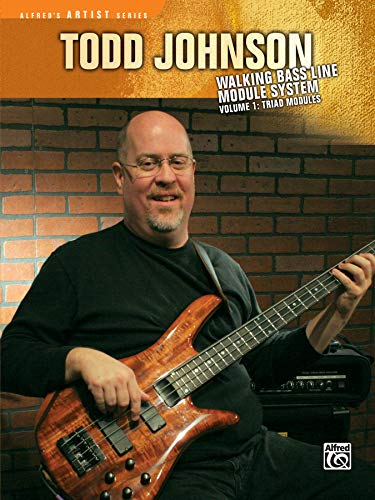 Todd Johnson Walking Bass Line Module System, Volume 1: Triad Modules (Alfred's Artist Series) Co-line Modul