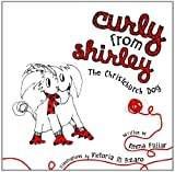 Curly from Shirley: The Christchurch Dog