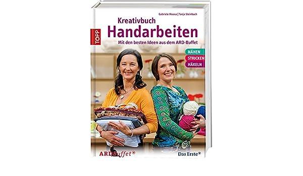 Amazonfr Kreativbuch Handarbeiten Modelle Aus Dem Ard Buffet