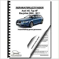 Audi A6 Typ 4f 2004 2011 Instandhaltung Inspektion Wartung Reparaturanleitung Audi Ag Bücher