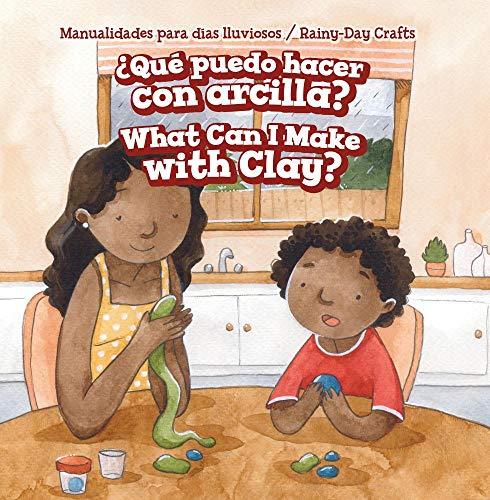 Qué Puedo Hacer Con Arcilla? / What Can I Make With Clay? (Manualidades Para Días Lluviosos / Rainy-day Crafts)