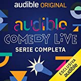 Audible Comedy LIVE. Serie completa