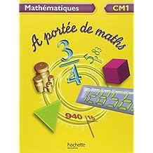 Mathématiques CM1 A portée de maths