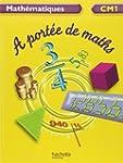 Math�matiques CM1 A port�e de maths