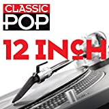 Classic Pop:12 Inch