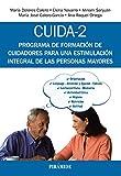 CUIDA-2: Programa de formación de cuidadores para una estimulación integral de las personas mayores (Psicología)