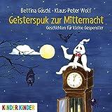 Geisterspuk zur Mitternacht: Geschichten für kleine Gespenster (Kinder Kinder)