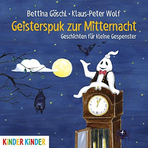 Geisterspuk zur Mitternacht: Geschichten für kleine Gespenster (Kinder (Geschichte Buch Halloween)