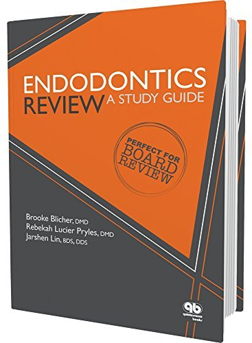 Endodontics Review: A Study Guide by Brooke Blicher (2016-03-25)