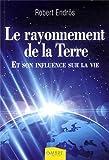 Le rayonnement de la Terre : Et son influence sur la vie