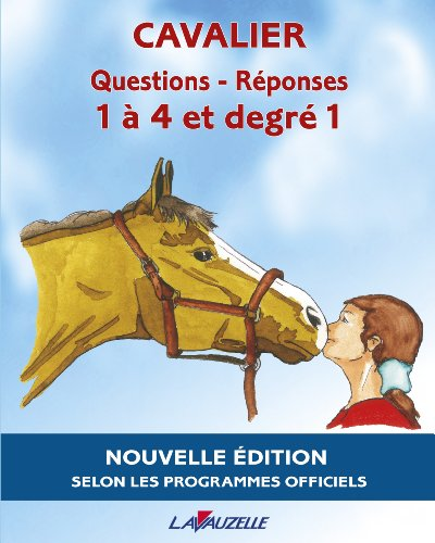 CAVALIER - QUESTIONS/REPONSES 1  4 et Degr 1