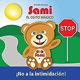 SAMI EL OSITO MÁGICO: No a la intimidación!  (Full-Color Edition)