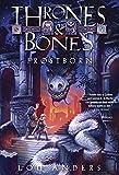 Frostborn (Thrones and Bones)
