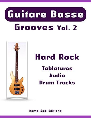 Guitare Basse Grooves Vol. 2: Hard Rock