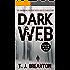 DARK WEB a gripping detective thriller full of suspense