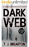 DARK WEB a gripping detective thriller full of suspense (English Edition)