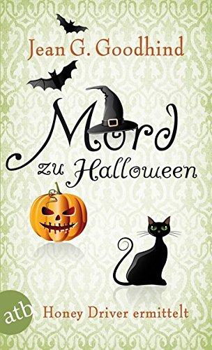 Mord zu Halloween: Kriminalroman (Honey Driver ermittelt, Band (Weiblich Halloween)