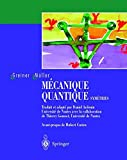 Ma(c)Canique Quantique. Syma(c)Tries