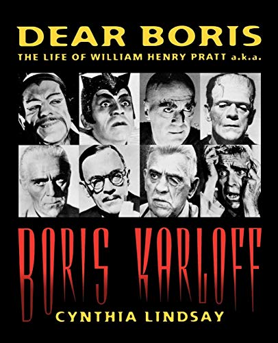 Dear Boris: The Life of William Henry Pratt a.k.a. Boris Karloff (Limelight)