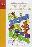 Manuel de mathématiques CE1 : Cahier d'exercices B...