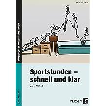 Sportstunden - schnell und klar: 3./4. Klasse