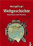 Reinhard Barth: Nachgefragt: Weltgeschichte