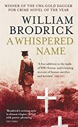 A Whispered Name by William Brodrick (2009-08-01)