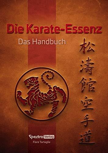 Die Karate-Essenz: Das Handbuch