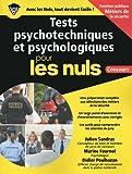Tests psychotechniques et psychologiques pour les Nuls Concours - Métiers de la sécurité...