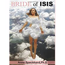 Bride of ISIS: One Young Woman's Path into Homegrown Terrorism by Anne Speckhard (2015-07-04)