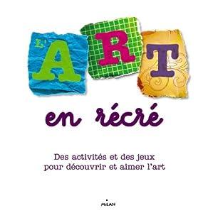 """Afficher """"L'Art en récré"""""""