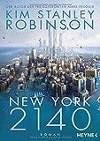 New York 2140: Roman - Kim Stanley Robinson