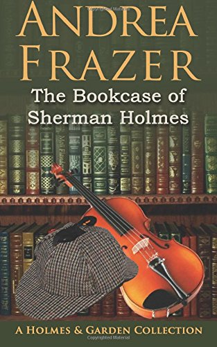 book cover of The Bookcase of Sherman Holmes