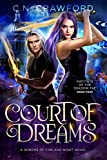 Court of Dreams (Institute of the Shadow Fae Book 4) (English Edition)