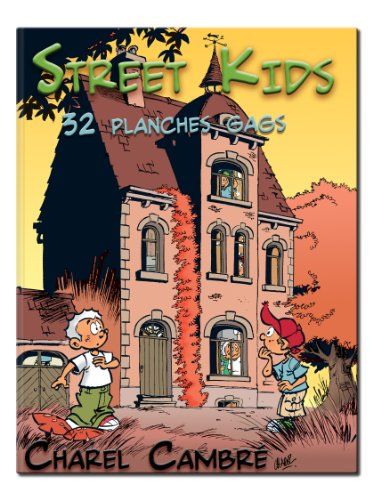 Street Kids — 32 planches Gags