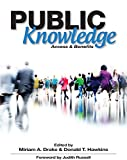 Public Knowledge: Access and Benefits