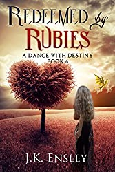 Redeemed by Rubies (A Dance with Destiny Book 6)