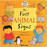 My First Animal Signs: BSL (Baby Signing)