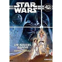 Star Wars : Un nouvel espoir : Edition spéciale 40e anniversaire