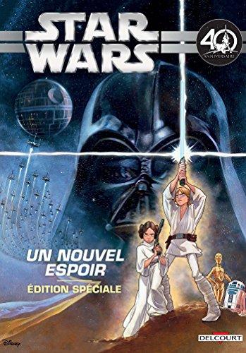 Star Wars Épisode IV. Un nouvel espoir (Jeunesse) - Spécial 40e anniversaire par Collectif