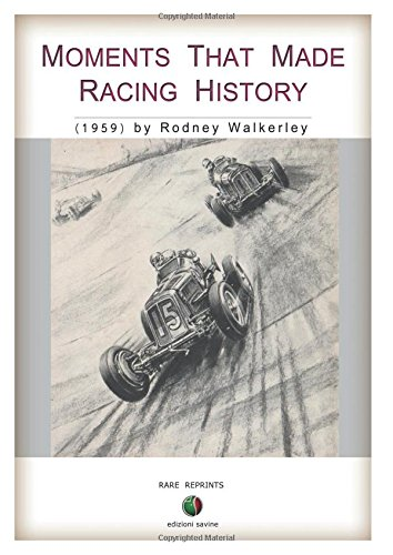 Moments that made Racing History por Rodney Walkerley