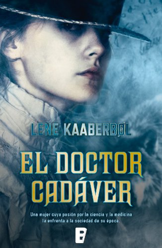 El doctor cadáver por Lene Kaaberbol
