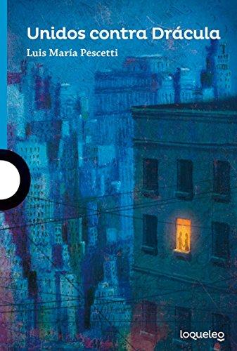 Unidos Contra Dracula (Serie azul / Blue) por Luis Maria Pescetti
