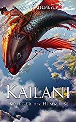 Kailani - Krieger des Himmels
