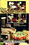 The Oster Kitchen Center Cookbook - Best Reviews Guide