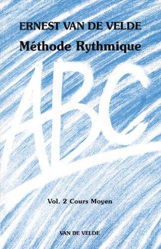 ABC Méthode Rythmique Volume 2 Cours Mo...