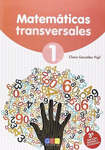 Matemáticas transversales 1 por Rosario María González Vigil